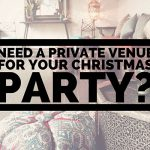 Need a private venue for your next Christmas function or End of year function?